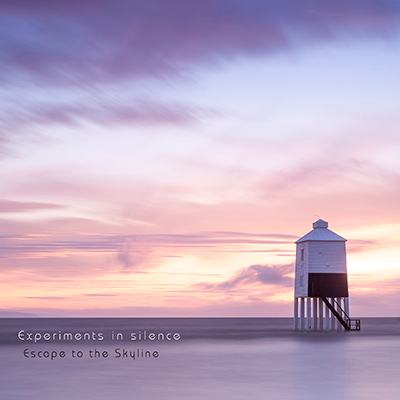 Escape To The Skyline - Experiments In Silence