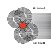 Zen Diagrams - Mick Chillage
